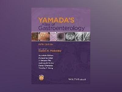 Yamada's Atlas of Gastroenterology, 5th Edition av Daniel K. Podolsky