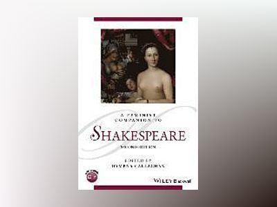 A Feminist Companion to Shakespeare, 2nd Edition av Dympna Callaghan