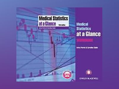 Medical Statistics at a Glance Text and Workbook av Aviva Petrie