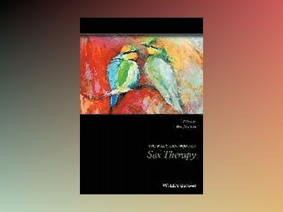 The Wiley-Blackwell Handbook of Sex Therapy av Zoe Peterson