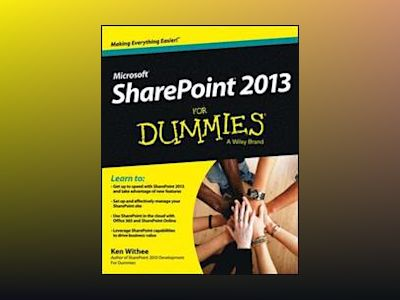 SharePoint 2013 For Dummies av Ken Withee