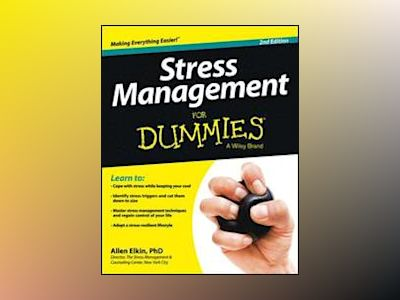 Stress Management For Dummies, 2nd Edition av Allen Elkin
