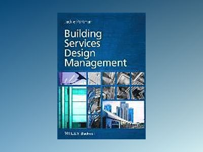 Building Services Design Management av Jackie Portman