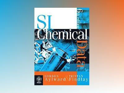 SI Chemical Data, 6th Edition + E-Text Registration Card av Gordon H. Aylward