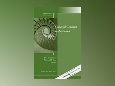 Codes of Conduct in Academia: New Directions for Higher Education, Number 1 av John M. Braxton