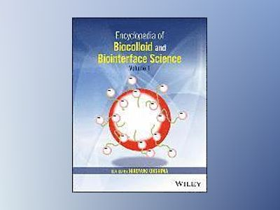 Encyclopedia of Biocolloid and Biointerface Science, 2 Volume Set av Hiroyuki Ohshima