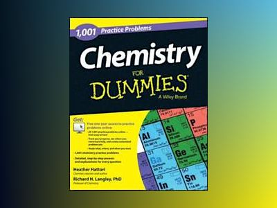 1001 Chemistry Practice Problems For Dummies av Heather Hattori
