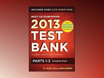 Wiley CIA Exam Review 2013 Online Test Bank 1-Year Access: Complete Set av Rao Vallabhaneni