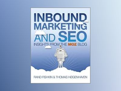Inbound Marketing and SEO: Insights from the Moz Blog av Rand Fishkin