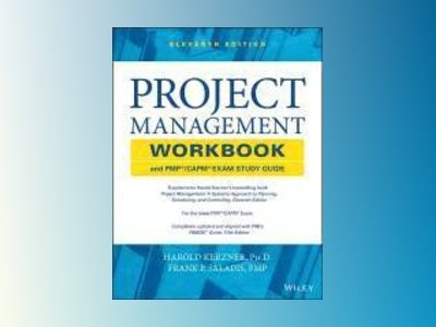 Project Management Workbook and PMP/CAPM Exam Study Guide, 11th Edition av Harold Kerzner