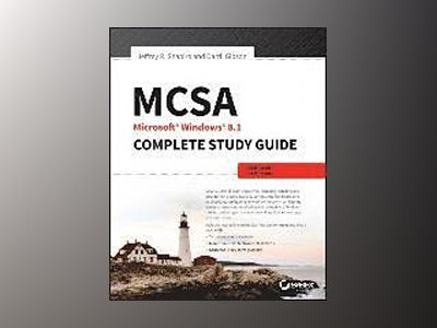 MCSA: Microsoft Windows 8 Complete Study Guide: Exams 70-687 and 70-688 av Darril Gibson
