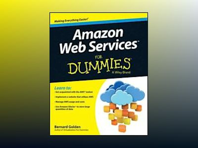 Amazon Web Services For Dummies av Bernard Golden