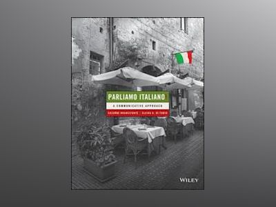 Parliamo Italiano: A Communicative Approach, 5th Edition av Suzanne Branciforte