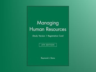 Managing Human Resources 4E iStudy Version 1 Registration Card av Raymond J. Stone