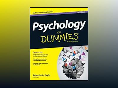 Psychology For Dummies, 2nd Edition av Adam Cash