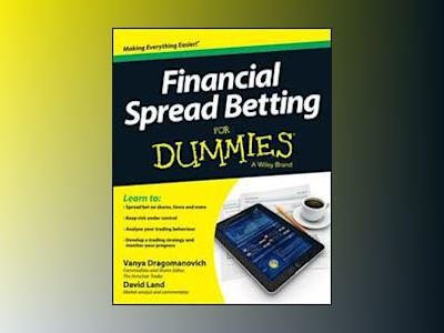Financial Spread Betting For Dummies av Vanya Dragomanovich
