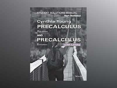 Precalculus Student Solutions Manual av Cynthia Y. Young