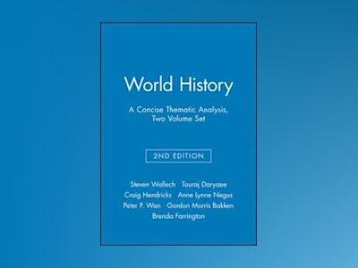 World History, Volume One Set, A Concise Thematic Analysis, 2nd Edition av Steven Wallech