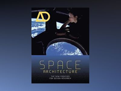 Space Architecture: The New Frontier for Design Research av Neil Leach