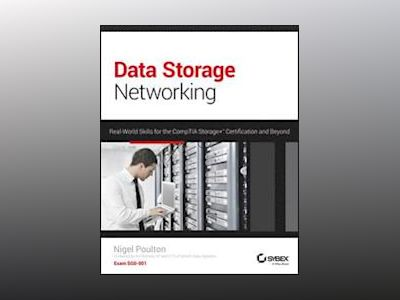 Data Storage Networking: Real World Skills for the CompTIA Storage+ Certifi av Nigel Poulton