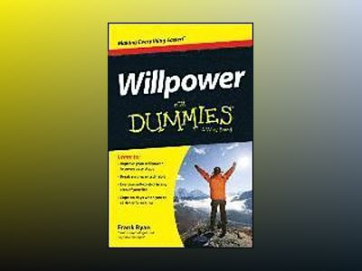Willpower For Dummies av Frank Ryan