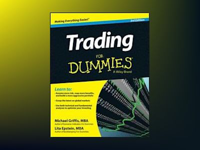 Trading For Dummies, 3rd Edition av Michael Griffis