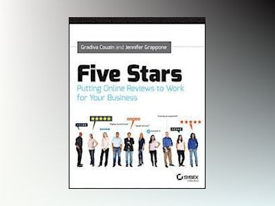 Five Stars: Putting Online Reviews to Work for Your Business av Gradiva Couzin