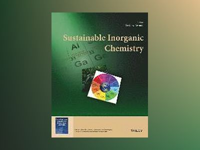 Sustainable Inorganic Chemistry av David A. Atwood