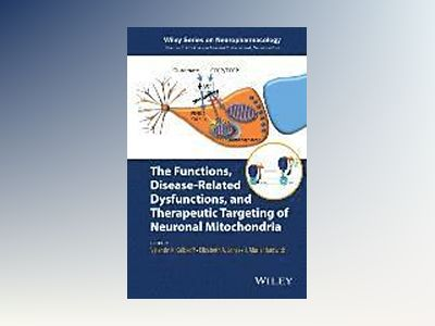 The Functions, Disease-Related Dysfunctions, and Therapeutic Targeting of N av Valentin K. Gribkoff