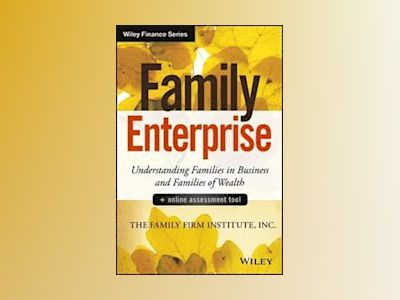 Family Enterprise + Online Assessment Tool: Understanding Families in Busin av Family Firm Institute