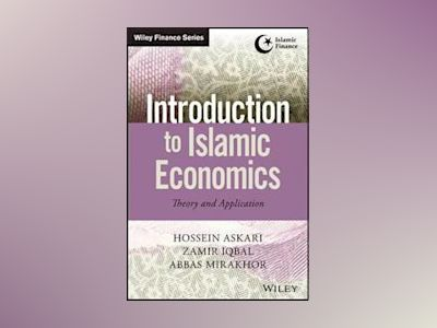 Introduction to Islamic Economics: Theory and Application av Hossein Askari