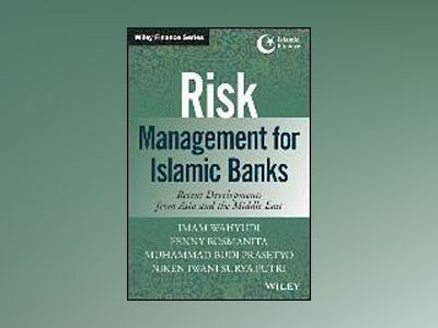 Risk Management for Islamic Banks: Recent Developments from Asia and the Mi av Imam Wahyudi