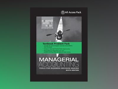 Textbook Problem Pack,Managerial Accounting: Tools for Business Decision Ma av Jerry J. Weygandt