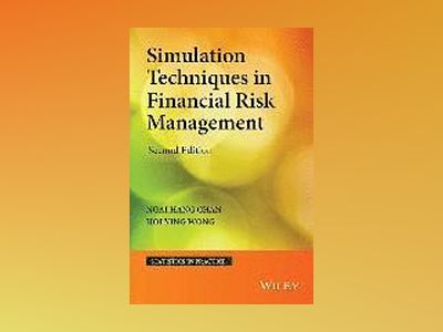 Simulation Techniques in Financial Risk Management, 2nd Edition av Ngai Hang Chan