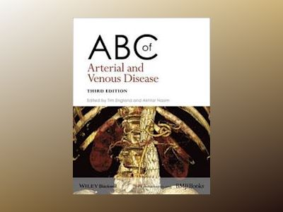 ABC of Arterial and Venous Disease, 3rd Edition av Tim England