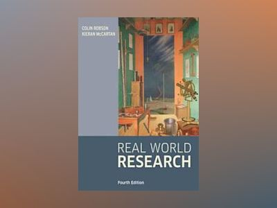 Real World Research, 4th Edition av Colin Robson