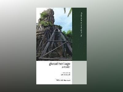 Global Heritage: A Reader av Lynn Meskell