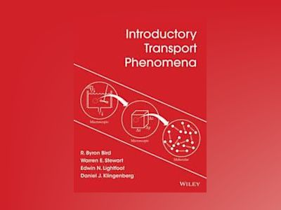 Introduction to Transport Phenomena av R. Byron Bird