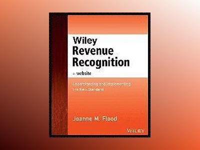 Wiley Revenue Recognition av Joanne M. Flood