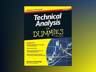 Technical Analysis For Dummies, 3rd Edition av Barbara Rockefeller