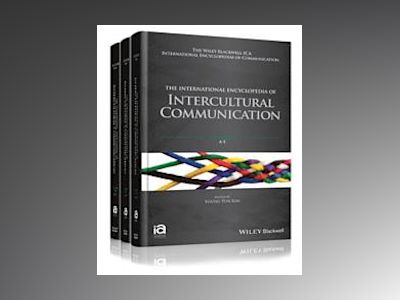 The International Encyclopedia of Intercultural Communication, 3 Volume Set av Young Yun Kim