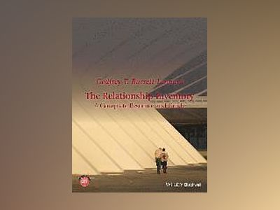 The Relationship Inventory: A Complete Resource and Guide av Godfrey T. Barrett-Lennard