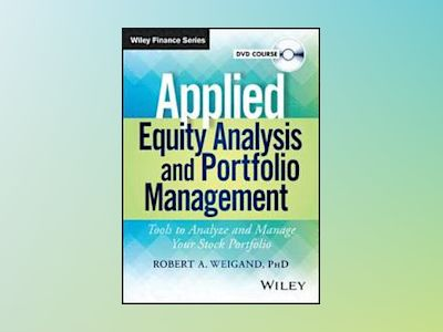 Applied Equity Analysis Video Course av Robert A. Weigand