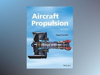 Aircraft Propulsion, 2nd Edition av Saeed Farokhi