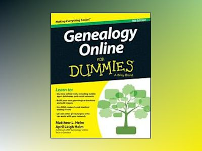 Genealogy Online For Dummies, 7th Edition av April Leigh Helm