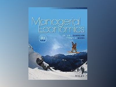 Managerial Economics, 8th Edition av William F. Samuelson