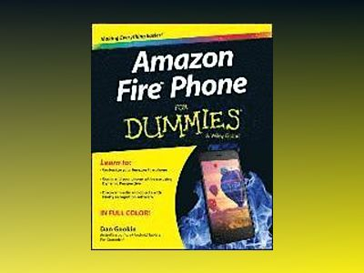 Amazon Fire Phone For Dummies av Sandra Geisler