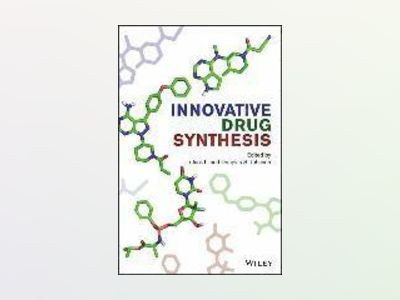 Innovative Drug Synthesis av Jie Jack Li