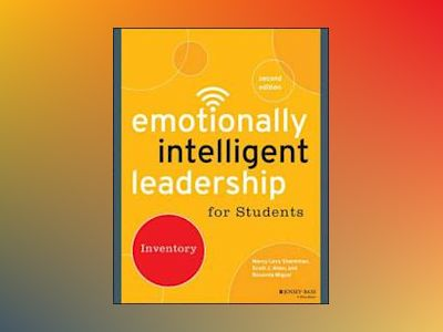 Emotionally Intelligent Leadership for Students: Inventory, 2nd Edition av Marcy Levy Shankman