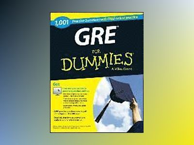 1,001 GRE Practice Questions For Dummies (+ Free Online Practice) av Ron Woldoff